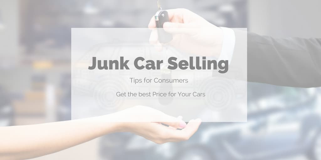Junk Car Selling Tips for Consumers