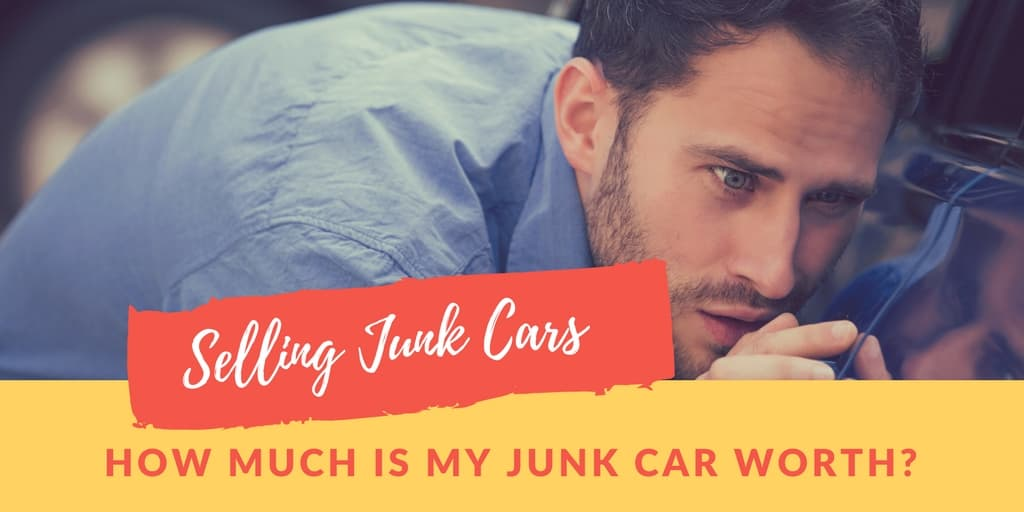 How Much is My Junk Car Worth